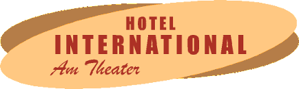 Hotel International am Theater
